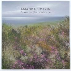 Drawn to the Landscape - Amanda Hoskin book £40.00